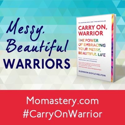 Momastery Messy Beautiful Warriors Project